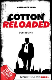 Cotton Reloaded - 01  - Mario Giordano - eBook