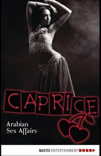 Arabian Sex Affairs - Caprice  - Natalie Frank - eBook