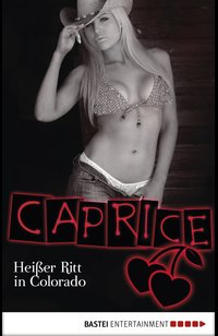 Heißer Ritt in Colorado - Caprice  - Natalie Frank - eBook
