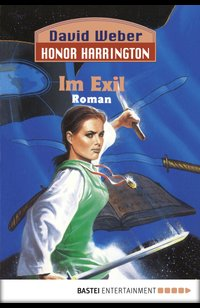 Honor Harrington: Im Exil  - David Weber - eBook