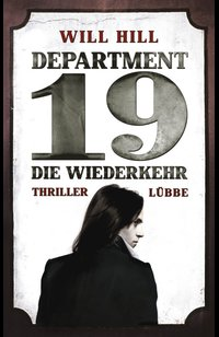 Department 19 - Die Wiederkehr  - Will Hill - eBook