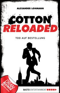 Cotton Reloaded - 11  - Alexander Lohmann - eBook