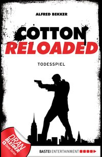 Cotton Reloaded - 09  - Alfred Bekker - eBook