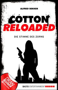 Cotton Reloaded - 16  - Alfred Bekker - eBook