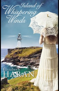 Island of Whispering Winds  - Elizabeth Haran - eBook