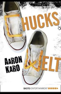 Chucks Welt  - Aaron Karo - eBook