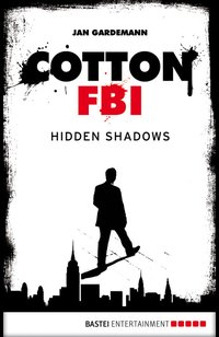 Cotton FBI - Episode 03  - Jan Gardemann - eBook