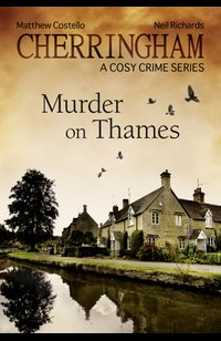 Cherringham - Murder on Thames  - Matthew Costello - eBook