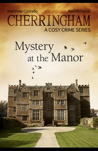 Cherringham - Mystery at the Manor  - Matthew Costello - eBook
