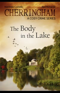 Cherringham - The Body in the Lake  - Matthew Costello - eBook