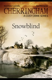 Cherringham - Snowblind  - Matthew Costello - eBook