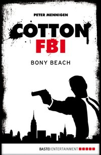 Cotton FBI - Episode 06  - Peter Mennigen - eBook