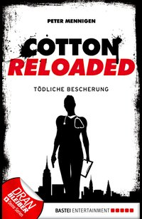 Cotton Reloaded - 15  - Peter Mennigen - eBook