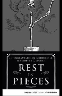 Rest in Pieces  - Bess Lovejoy - eBook