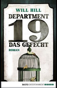 Department 19 - Das Gefecht  - Will Hill - eBook