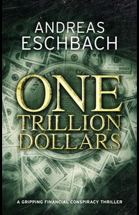 One Trillion Dollars  - Andreas Eschbach - eBook