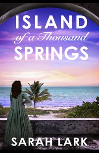 Island of a Thousand Springs  - Sarah Lark - eBook