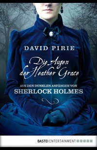 Die Augen der Heather Grace  - David Pirie - eBook