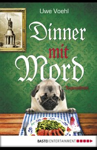 Dinner mit Mord  - Uwe Voehl - eBook
