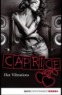 Hot Vibrations - Caprice  - Jaden Tanner - eBook