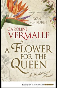A Flower for the Queen  - Ryan von Ruben - eBook