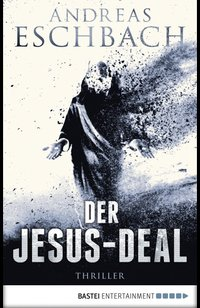 Der Jesus-Deal  - Andreas Eschbach - eBook