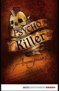 Psycho Killer  - Anonymus - eBook