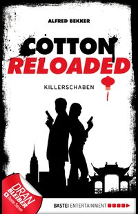 Cotton Reloaded - 28  - Alfred Bekker - eBook