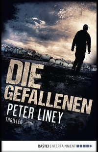 Die Gefallenen  - Peter Liney - eBook