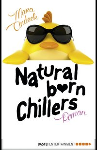 Natural Born Chillers  - Mara Andeck - eBook