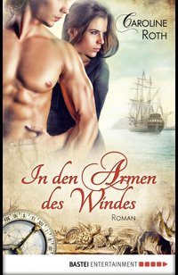 In den Armen des Windes  - Caroline Roth - eBook