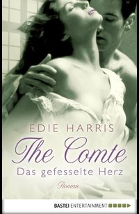 The Comte - Das gefesselte Herz  - Edie Harris - eBook