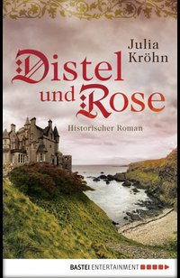 Distel und Rose  - Julia Kröhn - eBook