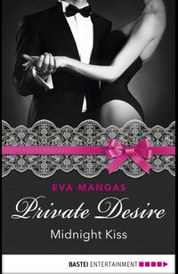Private Desire - Midnight Kiss  - Eva Mangas - eBook