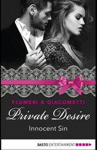 Private Desire - Innocent Sin  - Elisabetta Flumeri - eBook