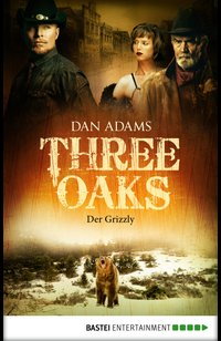 Three Oaks - Folge 2  - Dan Adams - eBook
