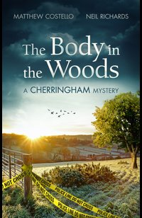 The Body in the Woods  - Neil Richards - eBook