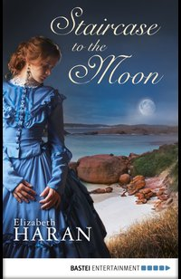 Staircase to the Moon  - Elizabeth Haran - eBook