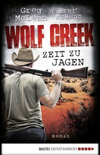 Wolf Creek - Zeit zu jagen  - Greg McLean - eBook