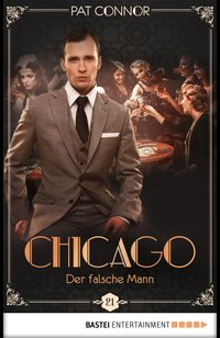 Chicago - Der falsche Mann  - Pat Connor - eBook