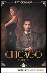 Chicago - Entführt?  - Pat Connor - eBook