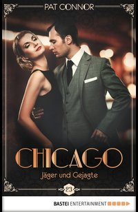 Chicago - Jäger und Gejagte  - Pat Connor - eBook