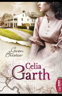 Celia Garth  - Gwen Bristow - eBook