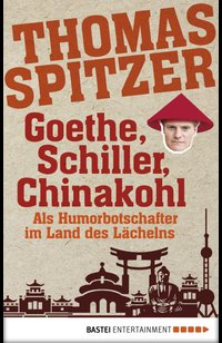 Goethe, Schiller, Chinakohl  - Thomas Spitzer - eBook