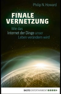 Finale Vernetzung  - Philip N. Howard - eBook