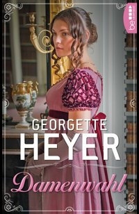 Damenwahl  - Georgette Heyer - eBook