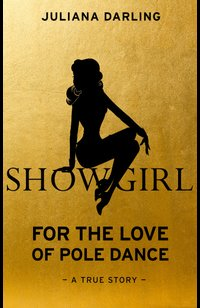 Showgirl  - Juliana Darling - eBook