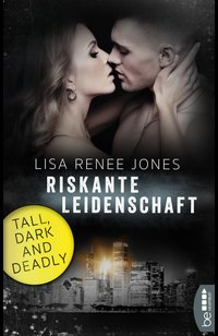 Riskante Leidenschaft  - Lisa Renee Jones - eBook