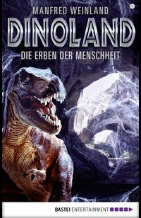 Dino-Land - Folge 15  - Manfred Weinland - eBook