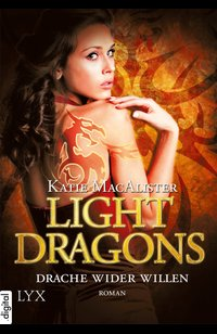 Light Dragons - Drache wider Willen  - Katie MacAlister - eBook